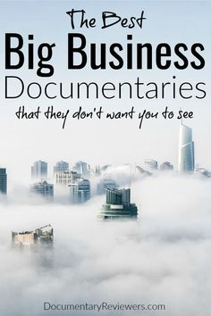 These big business documentaries uncover corporate greed, scandal, and deception from companies that we think are there to help us.