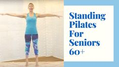 Standing Pilates for Seniors- 30 minutes of exercise to Improve Strength & Build Confidence Pilates Training, Pilates Workout Routine, Workout Videos, Exercise Videos, Keep Fit, Stay Fit, Physical Fitness, Yoga Fitness, Life After Hysterectomy