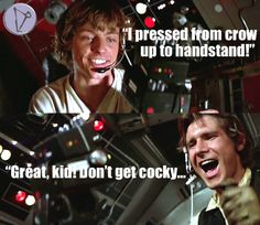"""""""I pressed from crow to handstand!"""" """"Great, kid!"""" Don't get cocky...""""  STAR WARS YOGA. Yoga memes."""
