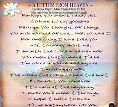 Discover and share Letters From Heaven Quotes. Explore our collection of motivational and famous quotes by authors you know and love. Heaven Poems, Heaven Quotes, Letter From Heaven, Dad In Heaven, Grief Poems, Remembering Dad, Miss My Mom, Grieving Quotes, Special Prayers