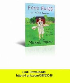 Autographed Food Rules Michael Pollan ,   ,  , ASIN: B006CTUVS4 , tutorials , pdf , ebook , torrent , downloads , rapidshare , filesonic , hotfile , megaupload , fileserve