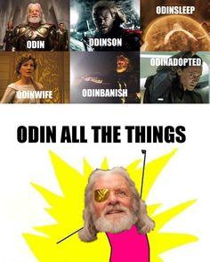 HAHAHAHAHA Odin all the things!!!