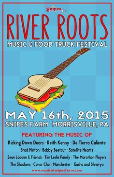 #PhillyCalendar 5/16 11am-11pm - @RiverRootsFest @SnipesFarm #Music #FoodTrucks #Outdoorfun