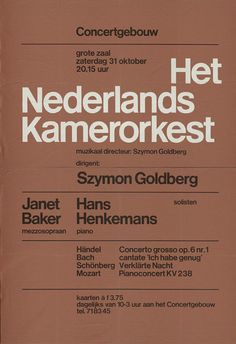 Crouwel — Het Nederlands Kamerorkest A poster or cat­a­log cover designed by Wim Crouwel some­time dur­ing the Perfection. Via AGI Open LondonA poster or cat­a­log cover designed by Wim Crouwel some­time dur­ing the Perfection. Via AGI Open London Layout Design, Gfx Design, Font Design, Poster Design, Poster Layout, Print Layout, Typography Layout, Graphic Design Typography, Lettering