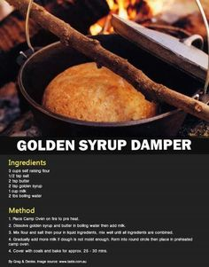 a must-try for a cold winter weekend, perhaps when the footy is on. only I'd do mine in the oven (in the house :P). Camp Oven Recipes, Dutch Oven Recipes, Cooking Recipes, Bread Recipes, Syrup Recipes, Pastry Recipes, Cooking Tips, Aussie Food, Australian Food