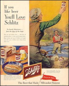 If you like beer, you'll love Schlitz