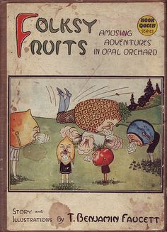 """Cover of """"Folksy Fruits--Amusing Adventures in Opal Orchard"""""""