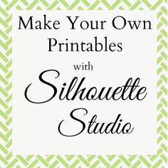 Occasionally Crafty: How To Create Printables Using Silhouette Studio