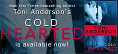 Teatime and Books: Release Day Blast ~ Cold Hearted by Toni Anderson