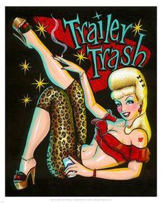 Trailer trash party theme!