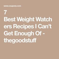 7 Best Weight Watchers Recipes I Can't Get Enough Of - thegoodstuff