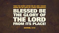 "Verse of the Day from Logos.com    에스겔 3:12, 때에 주의 영이 나를 들어올리시는데, 내가 내 뒤에서 크게 울리는 소리를 들으니, ""찬송할지어다. 여호와의 영광이 그의 처소로부터 나오는도다."" 하니,"