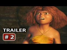 The Croods Trailer # 2, Great vocal cast...Nicolas Cage, Emma Stone, Ryan Reynolds, Cloris Leachman