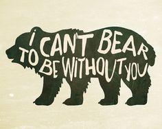 Ours Art Print I Can't Bear à être sans vous par KiwiInTheClouds