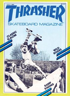 Thrasher Cover #7 July 1981