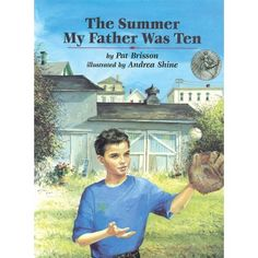The Summer My Father Was Ten - another readaloud book to check out of the library during gardening season.  A girl tells the story her father told her every year, about when he was younger and helped to ruin an older man's garden.  He later made amends and formed a lasting friendship.  A very gentle story of love, forgiveness and friendship.