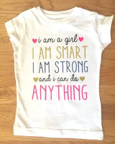 I Am A Girl  Toddler Tee - Inspiring Girls Toddler Tee - Girl Toddler Shirt - Cute Toddler Girl Shirt by creativelyemmi on Etsy https://www.etsy.com/listing/243133020/i-am-a-girl-toddler-tee-inspiring-girls