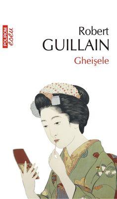 Robert Guillain - Gheisele -