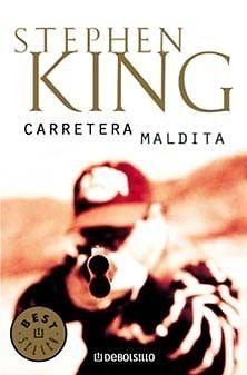CARRETERA MALDITA    Stephen King  SIGMARLIBROS