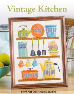 Vintage Kitchen from the Jan/Feb 2015 issue of Just CrossStitch Magazine. Order a digital copy here: https://www.anniescatalog.com/detail.html?code=AM53357