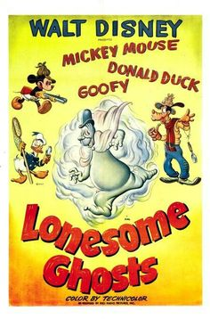 Lonesome Ghosts (1937) Disney Cartoon short starring Mickey Mouse,  Donald Duck,  and Goofy. Walt Disney Treasures Mickey Mouse in Living Color: A Collection of Color Adventures Disc 2.