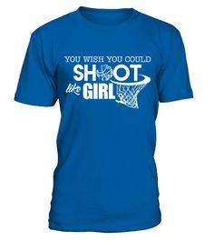 Basketball Shoot Like A Girl TShirt  Funny Basketball T-shirt, Best Basketball T-shirt