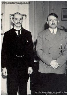WW II - Neville Chamberlain (England's Prime Minister) with Adolf Hitler. Chamberlain was replaced by Winston Churchhill.