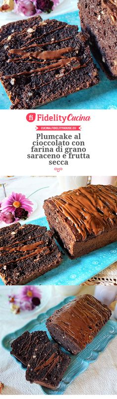 Plumcake al cioccolato con farina di grano saraceno e frutta secca