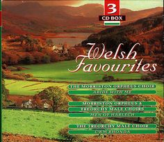 3 CD BOX · WELSH FAVOURITES · MORRISTON ORPHEUS & TREORCHY MALE CHOIRS u. andere