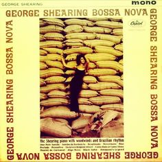George Shearing - Bossa Nova 1962. #vintage #vinyl #shellac #cratedigging At home in many genres, enjoy your daily cratedigging inspiration here:  Facebook.com/cratesofspace