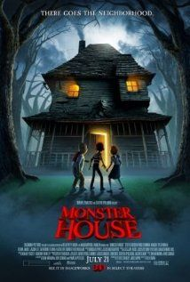 Monster House, Animation, 2006: Three teens discover that their neighbor's house is really a living, breathing, scary monster.