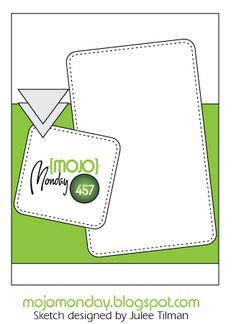 Mojo Monday 457 Card Sketch Designed by Julee Tilman #mojomonday #vervestamps #cardsketches #sketchchallenge