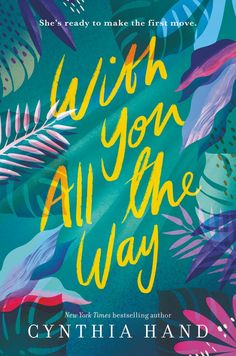 With You All the Way by Cynthia Hand