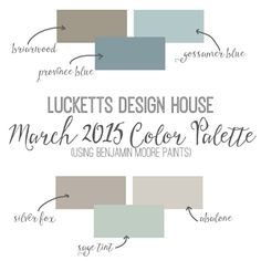 Lucketts Design House - March 2015 Color Palette using Benjamin Moore Paints