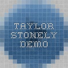 Taylor Stonely Demo