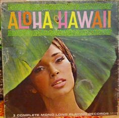 """""""Aloha Hawaii"""" by The Polynesians [artists not credited on record jacket or labels]. -Los Angeles, Calif., American Recording Artists Records MO 2 (Album #2), monaural, no date given. 3 LP record set. Hawaiian vinyl records."""
