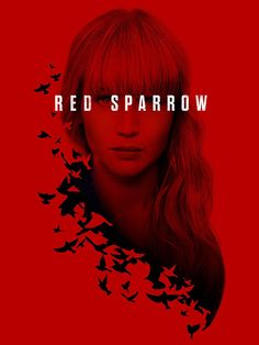 Jennifer Lawrence is Dominika, a former ballerina forced to enter Sparrow School, a secret government program that trains young recruits to manipulate, seduce and ki Red Sparrow Movie, Jennifer Lawrence Red Sparrow, Jason Matthews, Netflix Movies To Watch, Barcelona, Youtube Movies, Captain Jack Sparrow, Prime Video, Good Movies