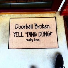 """Who needs a doorbell, or even a knocker? This doomat is crafted of durable 100% olefin 27"""" x 18"""" Please allow 1-2 weeks for shipping."""