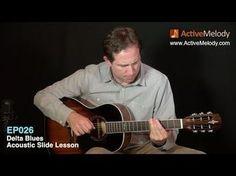 Acoustic Blues Slide Guitar Lesson - Delta Blues - EP026 - YouTube