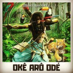 Veja mais em meu insta: @UmFilhoDeFe  Okê Arô Odé, Okê Caboclo, Oxossi, Orixá. Axe, Instagram, Fictional Characters, Spirituality, Sons, Buen Dia, Saints, Frases, Fantasy Characters