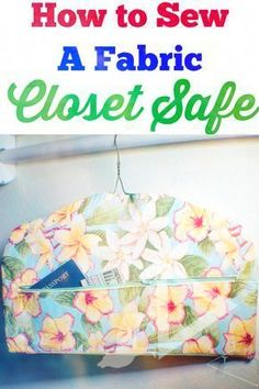 How to make a fabric closet safe. Make a secret hanger. How to make a secret hanger. Sew a fabric closet safe. Fabric closet safe pattern and tutorial Sewing Hacks, Sewing Tutorials, Sewing Crafts, Sewing Tips, Sewing Ideas, Learn Sewing, Diy Couture Cadeau, Closet Safe, Closet Storage