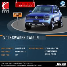 UPCOMING CAR  Volkswagen Taigun   Estimated Price: RS.9 - RS.14 LAKH When to expect: AUG, 2015 Fuel Types: Petrol, Diesel Body Type: SUV Key Specifications: Petrol: 1.0 - Litre 3 Cylinder Engine 109 BHP 175 NM  #Volkswagen #diesel #Car #UsedCar #UsedCarinAhmedabad #PreOwnedCars #CarDealer #CarResale #KrishnaCars #KrishnaCarsAHD