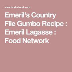 Emeril's Country File Gumbo Recipe : Emeril Lagasse : Food Network