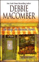 Debbie Macomber, Blossom Street Series. Love the easy reading about friendship