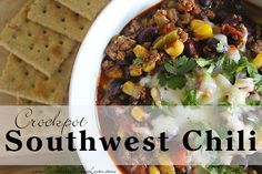Crockpot Southwest Chili Recipe {#12DaysOf Slow Cooker Recipes}