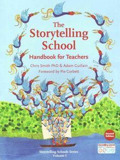 The Storytelling School: Handbook for Teachers