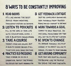 8 ways to be constantly improving