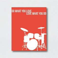 Printable Poster  Do What You Love  Drums Print  by StudioFusco