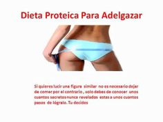 Dieta Proteica Para Adelgazar - http://dietasparabajardepesos.com/blog/dieta-proteica-para-adelgazar/