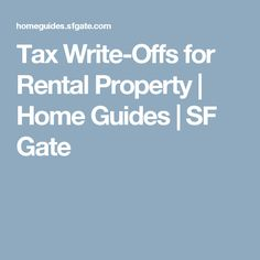 Tax Write-Offs for Rental Property   Home Guides   SF Gate